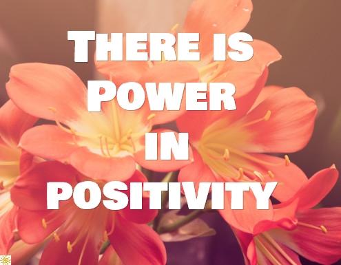 power, positivity