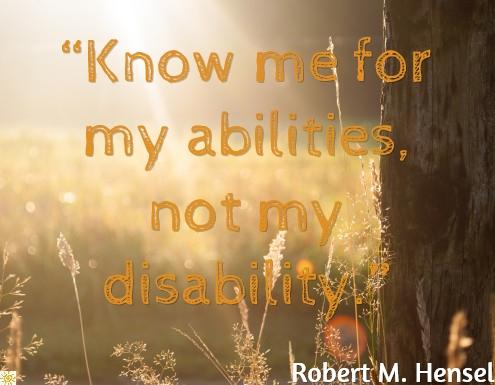 disability, Robert Hensel, bright side of life, positivity, Stephen Hawking, Jack Carroll,